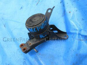 Подушка двигателя на Toyota Ractis NCP100 1NZ